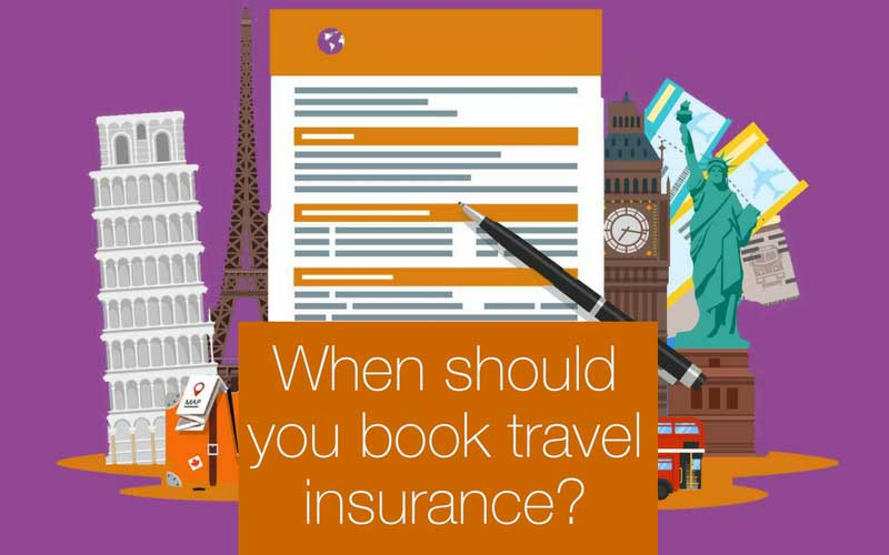 How Far In Advance Can I Book Travel Insurance